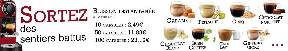 Capsules compatibles nespresso de boissons instantanées